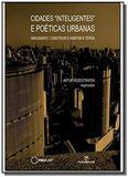 Cidades inteligentese Poéticas Urbanas: Imaginário: Construir e Habitar a Terra - Annablume