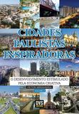 Cidades Paulista Inspiradoras - volume 2 - O desenvolvimento estimulado pela economia criativa