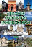 Cidades Paulistas Inspiradoras - volume 1 - O desenvolvimento estimulado pela economia criativa