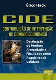 CIDE - Contribuição de Intervenção no Domínio Econômico - Juruá