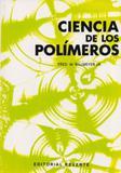 Ciencia de Los Polímeros - Reverté