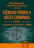 Ciências Penais e Juízes Criminais - Volume I - Juruá