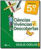 CIENCIAS VIVENCIAS E DESCOBERTAS - 5o ANO - Ftd