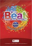Cil - on the beat students book w/wb  digital book-starter - Macmillan