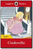 Cinderella - ladybird readers - level 1 - book wit