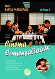 Cinema e Comensalidade Série Sabor Metrópole - Volume 6 - Crv