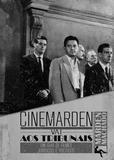 Cinemarden vai aos tribunais - um guia de filmes jurídicos e políticos
