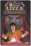 Circo de Lucca, O - Devir