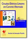 Circuitos Elétricos Lineares em Corrente Alternada - Série Didática - Ufv - univ. fed. vicosa