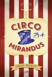 Circus mirandus - Agir