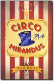 Circus Mirandus - Casa da palavra