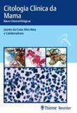 Citologia clinica da mama - bases citomorfologicas - Thieme revinter