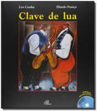 Clave de lua: poemas musicados - colecao poesia em - Paulinas