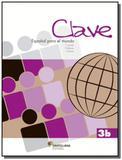 Clave esp para el mundo 3b ed2 la - Moderna