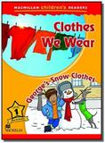 Clothes we wear / georges snow clothes - Macmillan