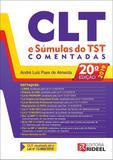 CLT e Súmulas do TST Comentadas  - Conforme o Edital para exame XXVII - Rideel