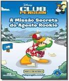 Club penguin - a missao secreta do agente rookie - - Diversas