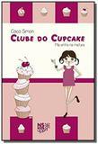 Clube Do Cupcake. Vol.02. Mia Entra Na Mistura - Novo seculo