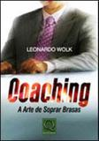 Coaching - a arte de soprar brasas - Qualitymark