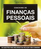 Coaching de finanças pessoais - 100 questões para melhorar sua relação com dinheiro