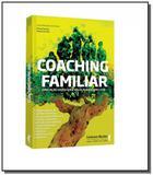 Coaching familiar - Ser mais