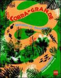 Cobra grande - historias da amazonia - Sm ediçoes