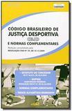 Codigo brasileiro de justica desportiva: serie leg - Edipro