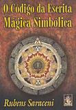 Codigo da escrita magica simbolica, o - Madras