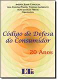 Código de Defesa do Consumidor: 20 Anos - Ltr