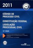 Código de Processo Civil, Constituição Federal e Legislação Processual Civil - 2011 - Rt - revista dos tribunais