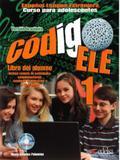 Codigo ele 1 - libro del alumno - Edelsa