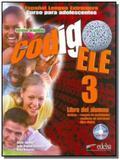 Codigo ele 3 - libro del alumno + ejerc + libro di - Edelsa