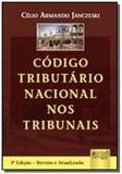 Codigo tributario nacional nos tribunais - Jurua