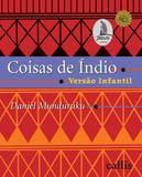 Coisas de índio: versão infantil
