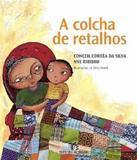 Colcha De Retalhos, A - 02 Ed - Editora do brasil
