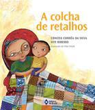 Colcha de retalhos, a - nova edição - Ed. do brasil