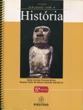 Coleção Diálogos com a História - 5ª Série - Positivo