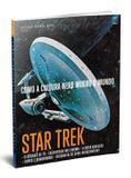 Coleção Mundo Nerd Volume 1: Star Trek - Editora europa