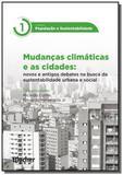 Colecao populacao e sustentabilidade: mudancas cli - Edgard blucher