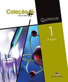 COLECAO  - QUÍMICA - 1º ANO - 1º SEMESTRE - Ed. do brasil