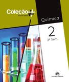 COLECAO  - QUÍMICA - 2º ANO - 2º SEMESTRE - Ed. do brasil