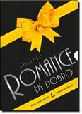 Coleção Romance em Dobro: Vencendo O Passado - Amor é Para os Fortes, O - Vida e consciencia