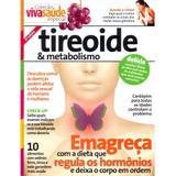 Coleção Viva Saúde Especial - Tireoide e Metabolismo - Editora escala