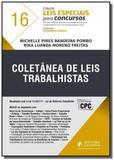 Coletanea de leis trabalhistas - vol 16 - juspodiv - Editora juspodivm lv