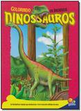 Colorindo os Incriveis Dinossauros - Todolivro