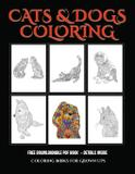 Coloring Books for Grown Ups (Cats and Dogs) - West suffolk cbt service ltd