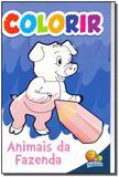 Colorir - Animais da Fazenda - Todolivro