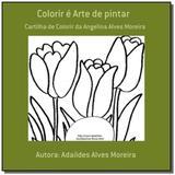 Colorir e arte de pintar - Autor independente