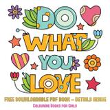 Colouring Books for Girls (Do What You Love) - West suffolk cbt service ltd