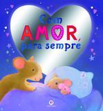 Com amor, para sempre
